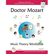 Doctor Mozart Music Theory Workbook Level 1A: In-Depth Piano Theory Fun for Children's Music Lessons and HomeSchooling: Highly Effective for Beginners Learning a Musical Instrument