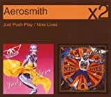 Just Push Play / Nine Lives by Aerosmith
