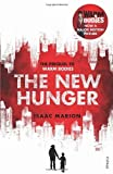 The New Hunger: The Prequel to Warm Bodies by Marion, Isaac (usa) (2013) Paperback