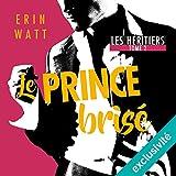 Le prince brisé (Les héritiers 2)