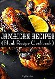 Best Jamaican Cookbooks - Jamaican Recipes: Blank Recipe Journal Cookbook Review