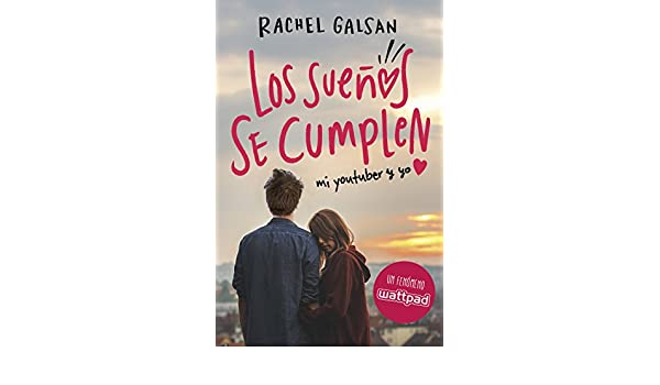 Amazon.com: Los sueños se cumplen (Spanish Edition) eBook: Rachel Galsan: Kindle Store