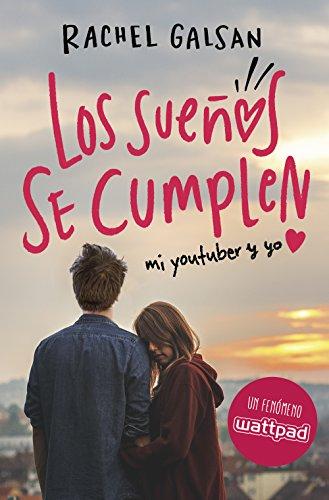 Los sueños se cumplen (Spanish Edition) by [Galsan, Rachel]