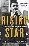 New York Times Bestseller           One of the Washington Post's 10 Best Books of 2017      Rising Star is the definitive account of Barack Obama's formative years that made him the man who became the forty-fourth president of the United Stat...