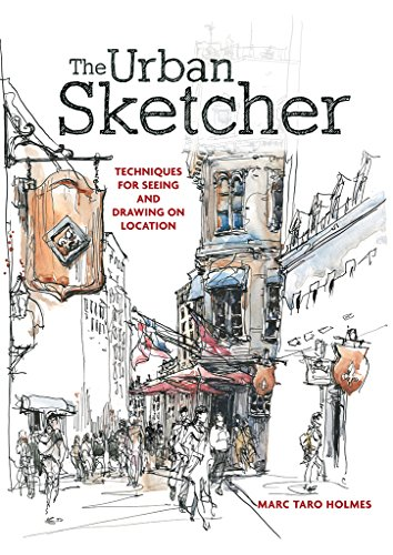 - The Urban Sketcher: Techniques for Seeing and Drawing on Location