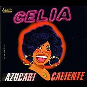 Celia Cruz - Azucar Caliente - Amazon.com Music