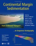 img - for Continental Margin Sedimentation: From Sediment Transport to Sequence Stratigraphy (Special Publication 37 of the IAS) book / textbook / text book