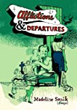 Afflictions and Departures, Madeline Sonik, 1897535678