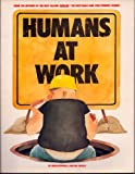 Humans at Work, Mike Dowdall and Dennis Welch, 0671626663