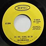 MASHMAKHAN 45 RPM As The Years Go By / Days When We Are Free