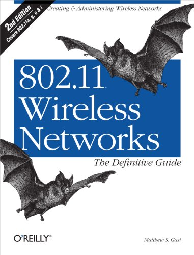 802.11 Wireless Networks: The Definitive Guide: The Definitive Guide (Wep Network Wireless)