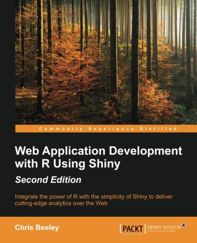 Web Application Development with R using Shiny - Second Edition [Chris Beeley] (Tapa Blanda)