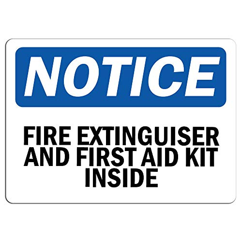 Notice - Fire Extinguisher and First Aid Kit Inside Sign | Label Decal Sticker Retail Store Sign Sticks to Any Surface 8
