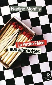 """Afficher """"La petite fêlée aux allumettes"""""""