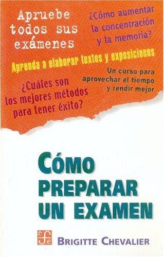 Como preparar un examen (Spanish Edition) [Chevalier Brigitte] (Tapa Blanda)