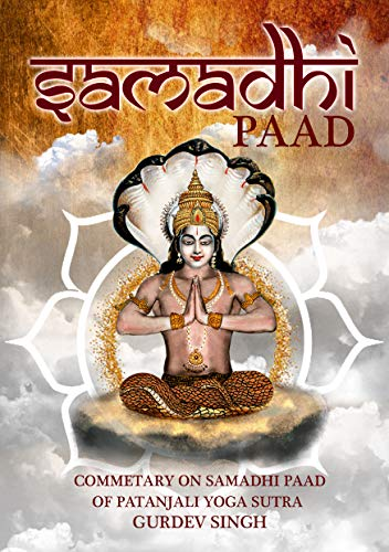 Samadhi Paad Commentary on Patanjali YOGA SUTRA: The main ...