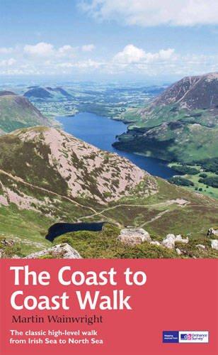 Coast to Coast Walk: The Classic High-Level Walk from Irish Sea to North Sea