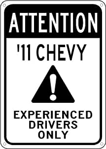 2011 11 CHEVY CAMARO Experienced Drivers Only Sign - 10 x 14 Inches