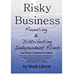 img - for By Mark Litwak Risky Business: Financing & Distributing Independent Films (Second Edition) (2nd Revised & enlarged) book / textbook / text book