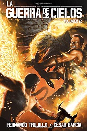 Descargar Libro La Guerra De Los Cielos. Volumen 2: Volume 2 Fernando Trujillo