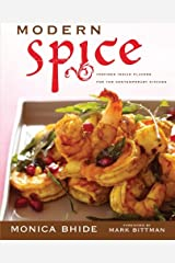 Modern Spice: Inspired Indian Flavors for the Contemporary Kitchen Paperback