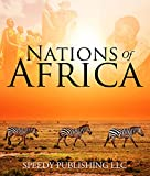 Nations Of Africa: Facts About The African Continent