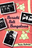 Borscht Belt Bungalows, Irwin Richman, 1566395852