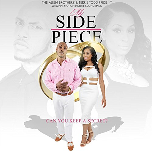 My Side Piece Original Motion Picture Soundtrack By