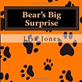 Bear's Big Surprise, Lisa Jones, 1495304868