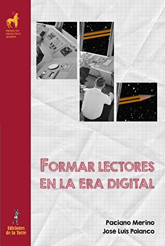 Formar lectores en la era digital (Spanish Edition)