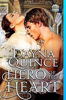 Hero of Her Heart (Desperate and Daring Series Book 8) by [Quince, Dayna]