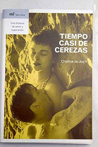 Download Tiempo Casi De Cerezas (Mr Narrativa) (Spanish Edition) PDF