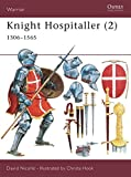 Knight Hospitaller (2): 1306–1565 (Warrior) (Pt.2)