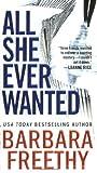 All She Ever Wanted, Barbara Freethy, 0451213653