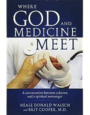Where Science and Medicine Meet: A Conversation Between a Doctor and a Spiritual Messenger