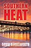 Southern Heat, David Burnsworth, 1432828002