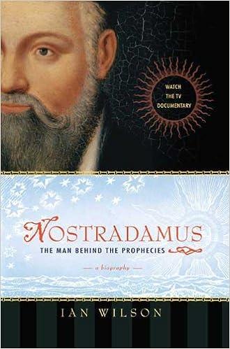 Amazon com: Nostradamus: The Man Behind the Prophecies: Ian