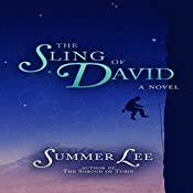The Sling of David: A Biblical Adventure Book 7 | Summer Lee