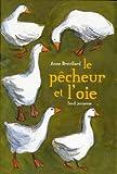 """Afficher """"Le pêcheur et l'oie"""""""