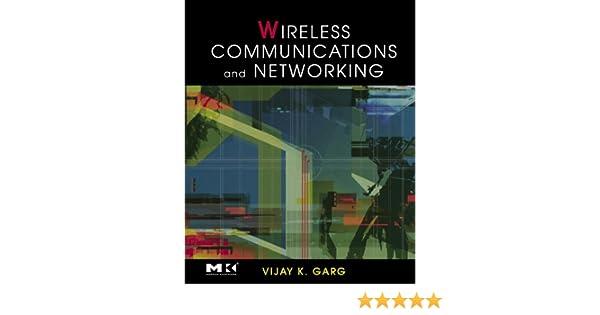 Wireless Communication And Networking Vijay Garg Ebook