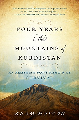 Four Years in the Mountains of Kurdistan: An Armenian Boy's Memoir of Survival ()