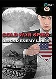 Cold War Spies Behind Enemy Lines by Dirk Pohlmann