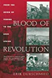 Blood of Revolution, Erik Durschmied, 1611457912