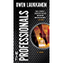 The Professionals (A Stevens And Windermere Book 1)