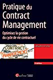 Pratique du Contract Management, 2ème Ed.