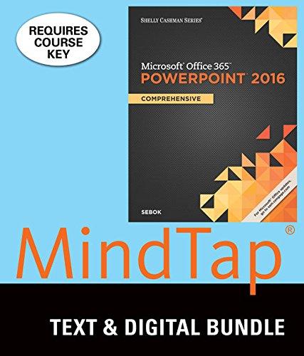 Bundle: Shelly Cashman Series Microsoft Office 365 & PowerPoint 2016: Comprehensive + MindTap Computing, 1 term (6 m