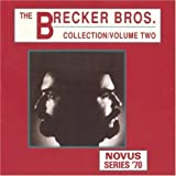 Brecker Bros Collection 2 by Brecker Brothers