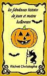 les fabuleuses histoires de Jean et Matou 3 La nuit d'halloween par Gauthier