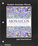 Student Activities Manual for Mosaicos : Spanish As a World Lanaguage, Castells, Matilde Olivella and Guzmán, Elizabeth E., 0205247962