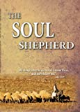 Expedition Bible: The Soul Shepherd